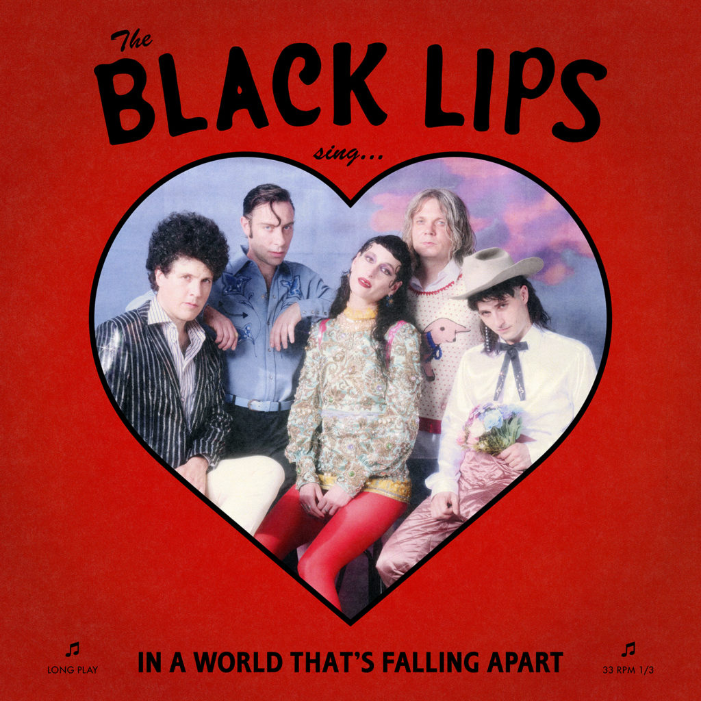 Black Lips – Sing In A World That's Falling Apart