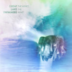 Great Lake Swimmers – The Waves, The Wake