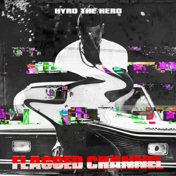 Hyro The Hero – Flagged Channel