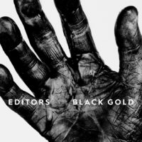 Editors – Black Gold