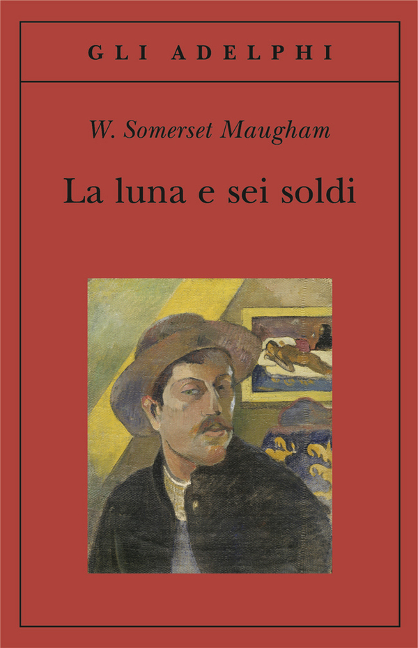 La Luna e Sei Soldi, di William Somerset Maugham
