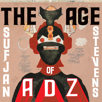 Sufjan Stevens – The Age Of Adz