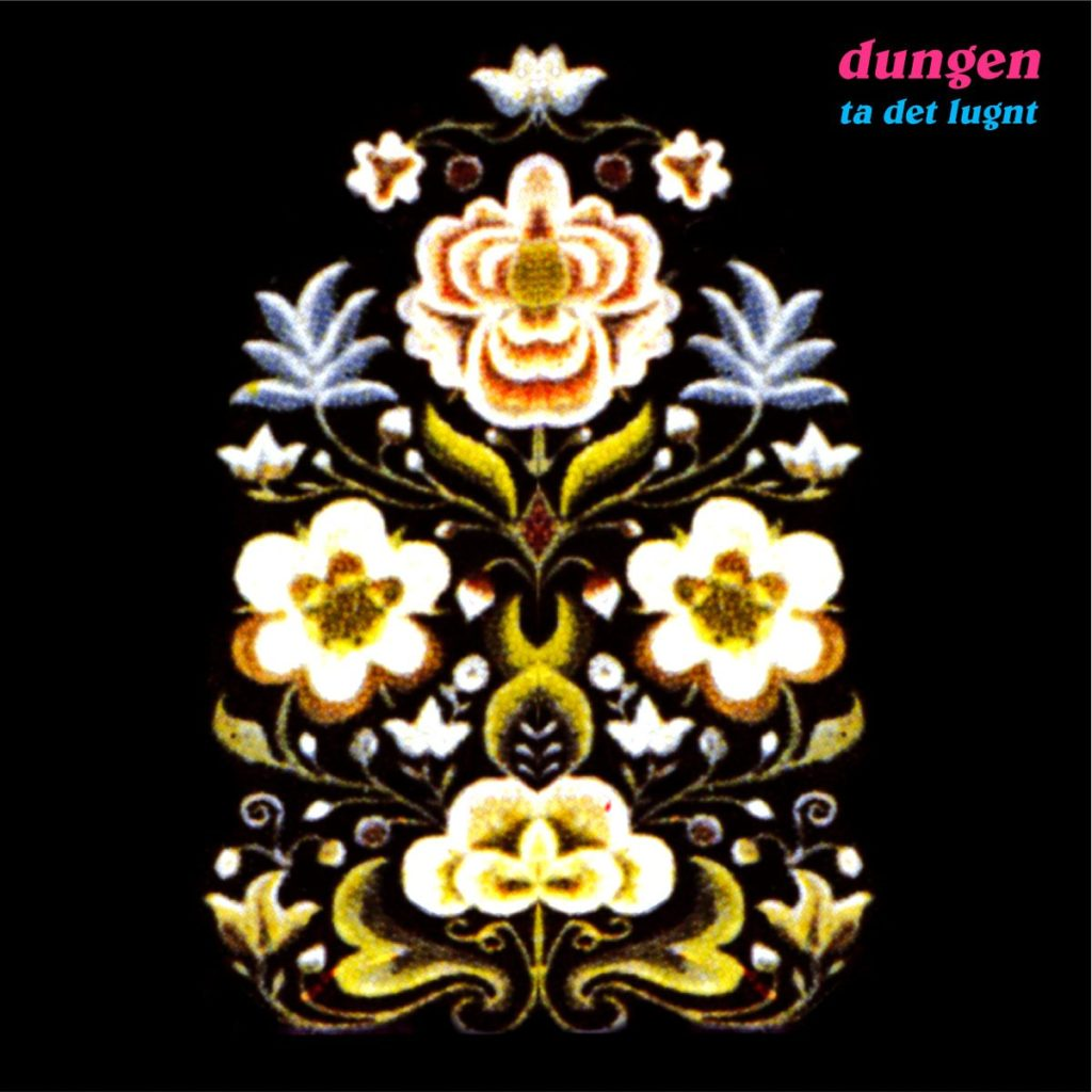 Back In Time: DUNGEN – Ta Det Lugnt (2004)