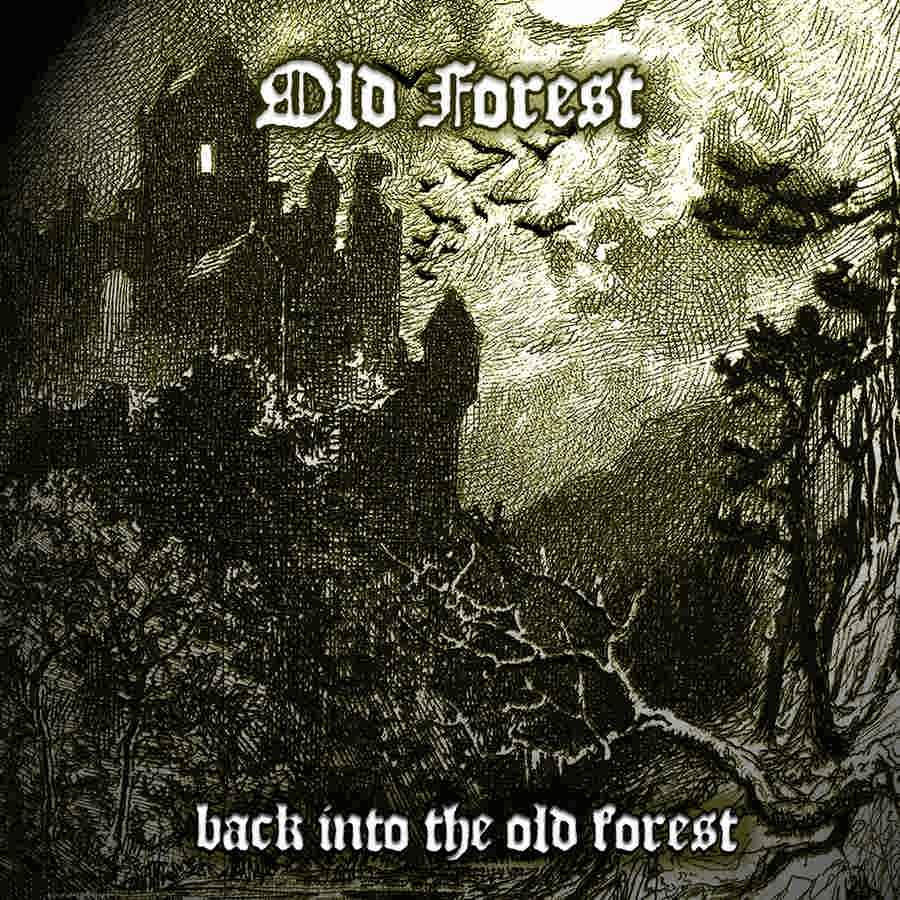 Old Forest – Back Into The Old Forest
