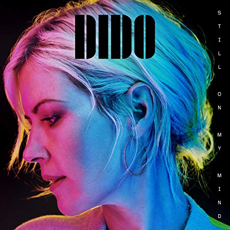Dido – Still On My Mind