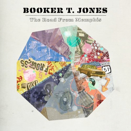 Booker T. Jones – The Road From Memphis