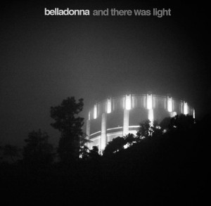 Belladonna – And There Was Light