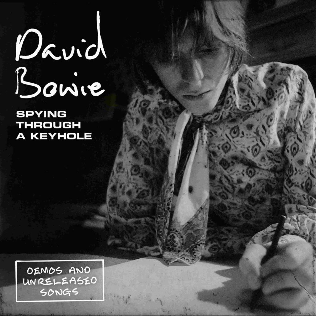 """DAVID BOWIE: dal 5 aprile il cofanetto """"Spying Through a Keyhole (Demos and unreleased songs)"""""""