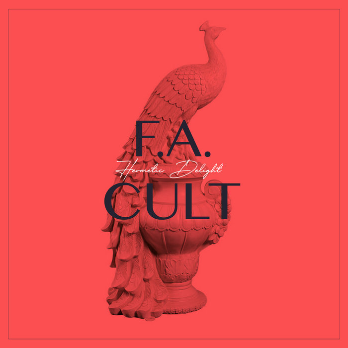 Hermetic Delight – F.A. Cult