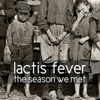 Lactis Fever – The Season We Met