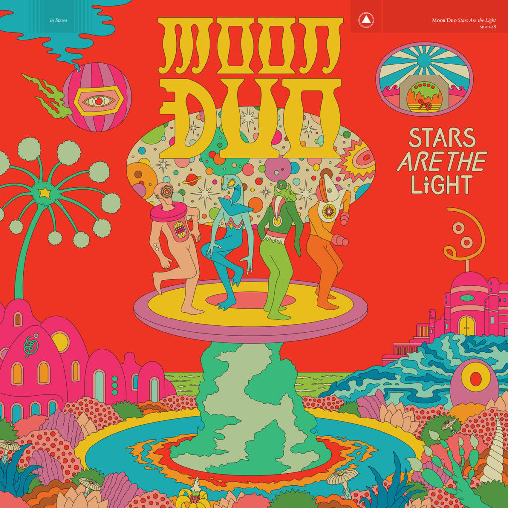 Moon Duo – Stars Are The Light