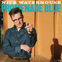 Nick Waterhouse – Promenade Blue
