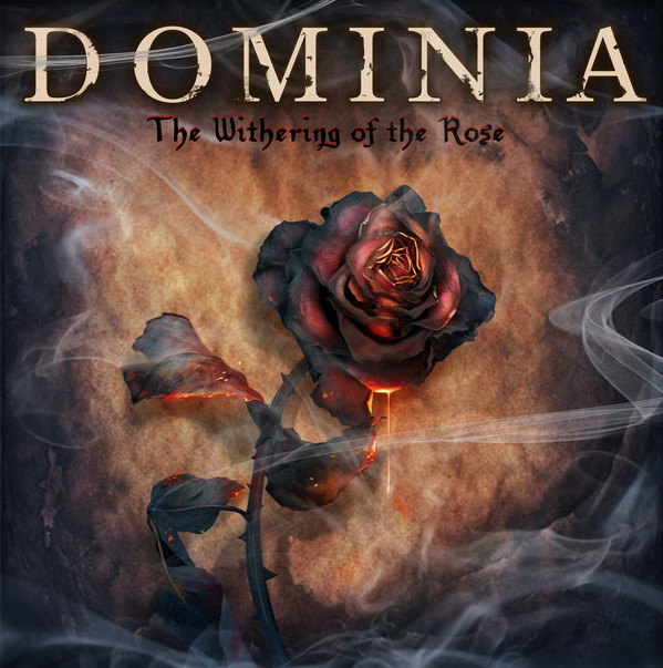 Dominia – The Withering Of The Rose