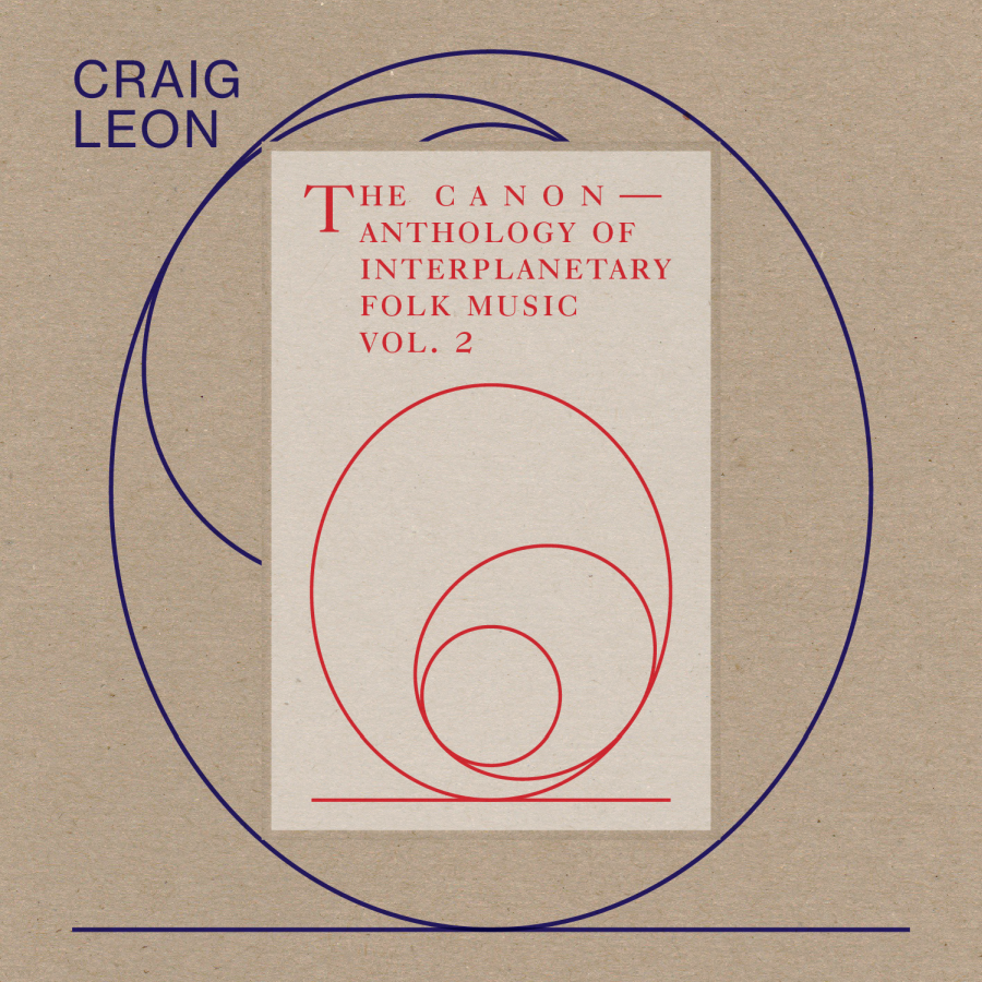 Craig Leon – Anthology of Interplanetary Folk Music Vol. 2: The Canon