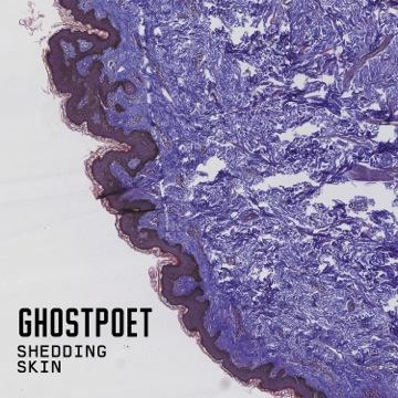 Ghostpoet – Shedding Skin