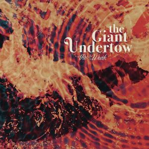 The Giant Undertow