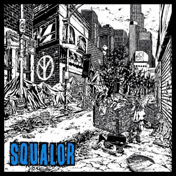 Trash Talk – Squalor