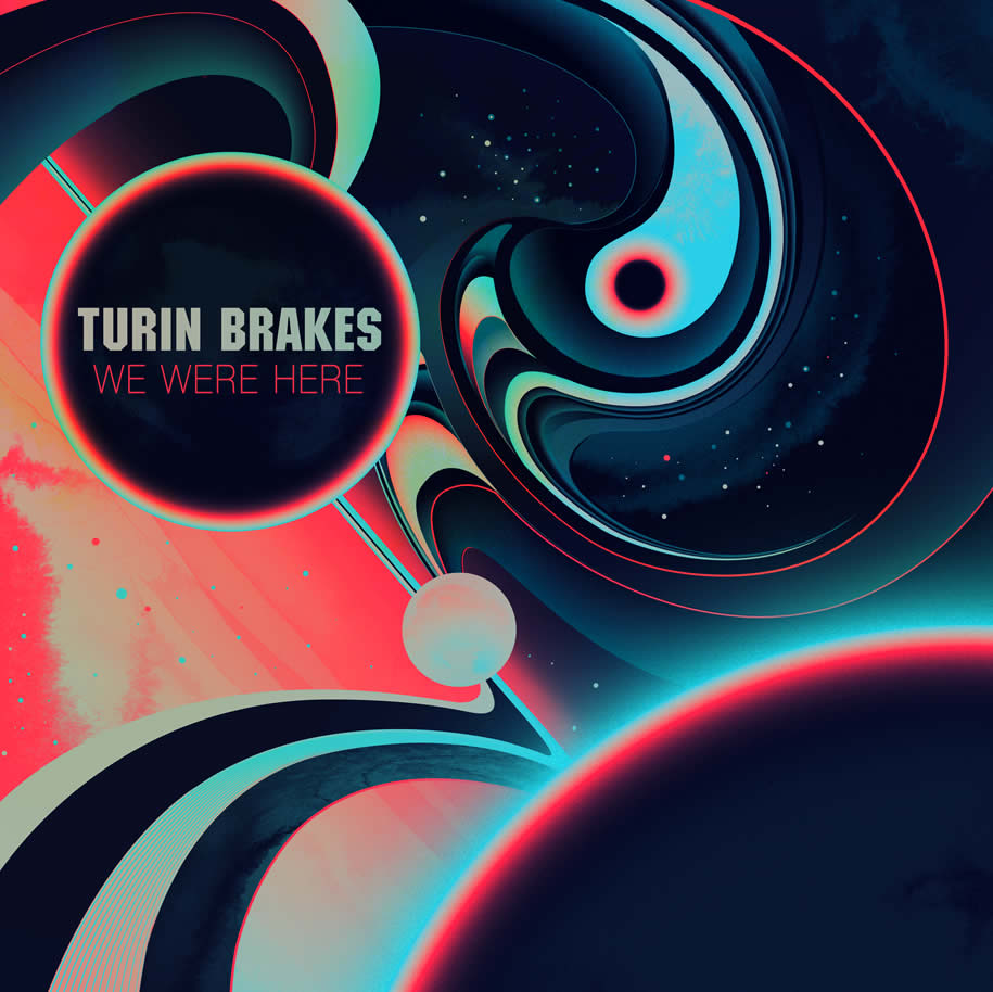 Turin Brakes – We Are Here