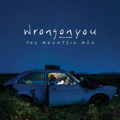 Wrongonyou – The Mountain Man