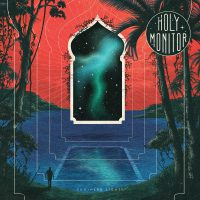 Holy Monitor – Southern Lights