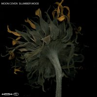 Moon Coven – Slumber Wood