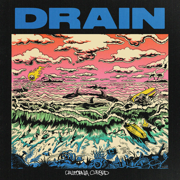 Drain – California Cursed