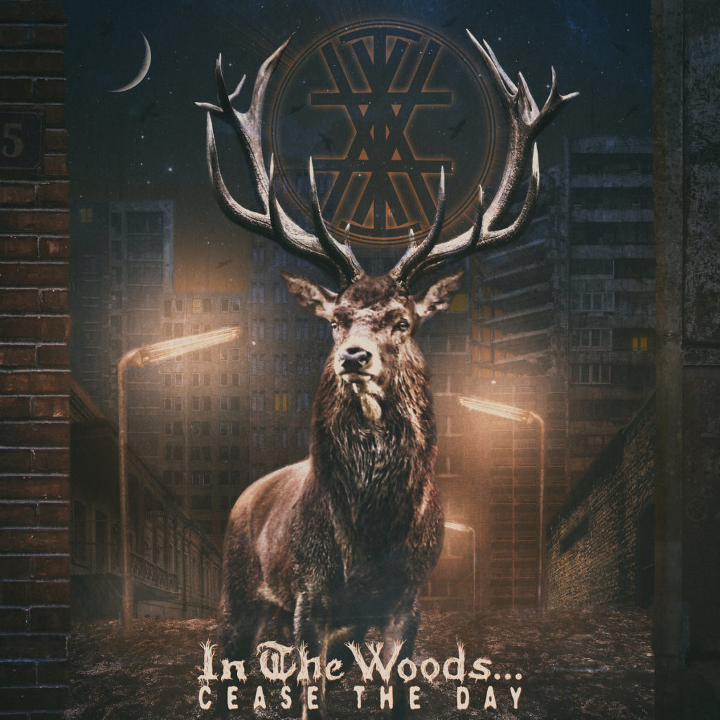 In The Woods… – Cease The Day