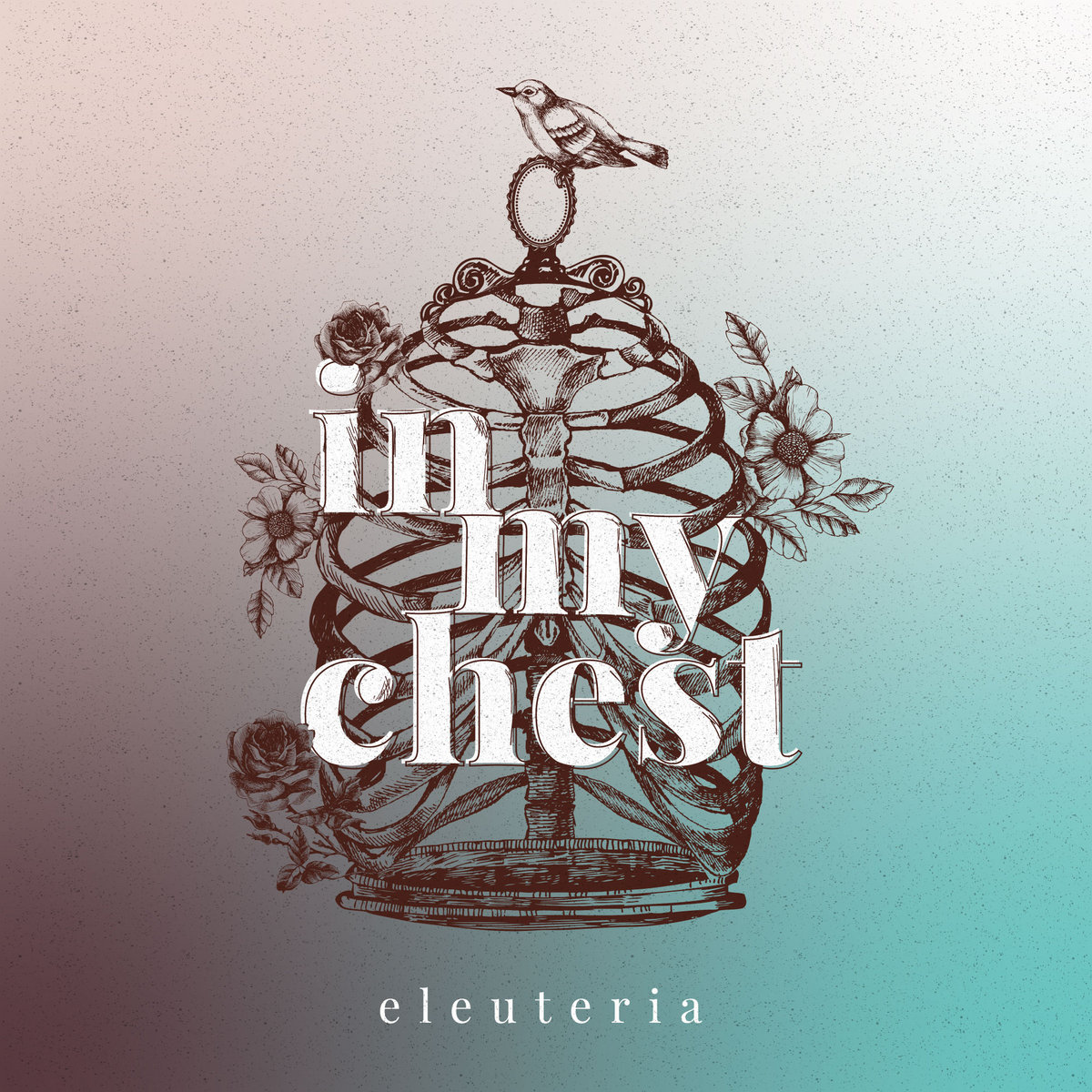 Eleuteria – In My Chest