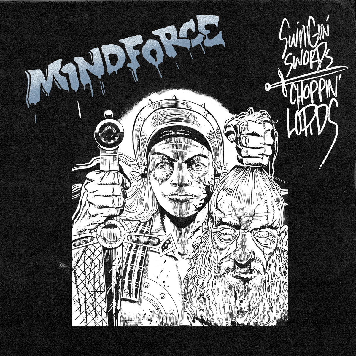 Mindforce – Swinging Swords, Choppin' Lords