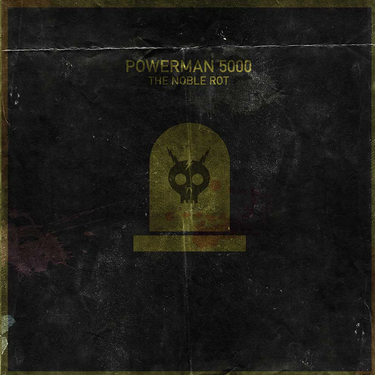 Powerman 5000 – The Noble Rot
