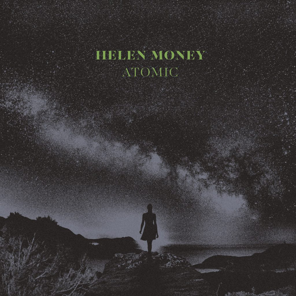 Helen Money – Atomic