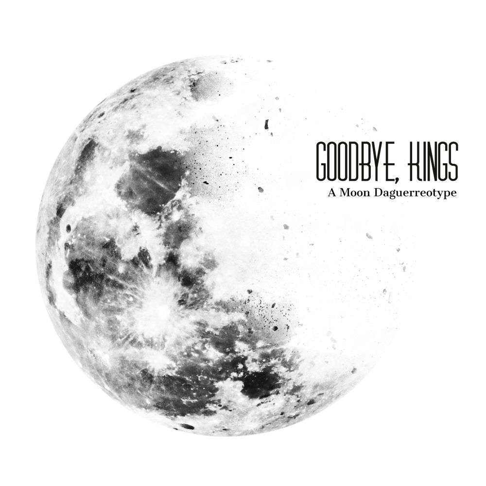 Video Première: GOODBYE, KINGS – Drawing With Light