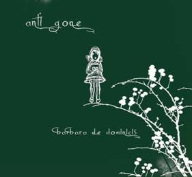 Barbara De Dominicis – Anti-Gone