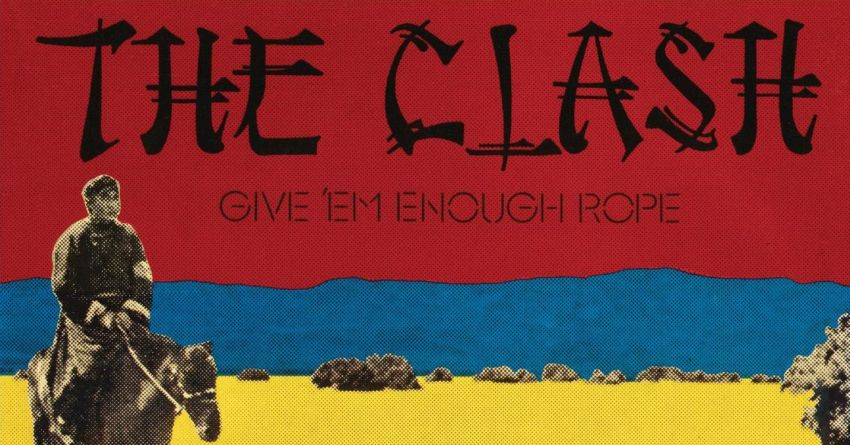 """Give' Em Enough Rope"", la rincorsa esplosiva dei Clash"