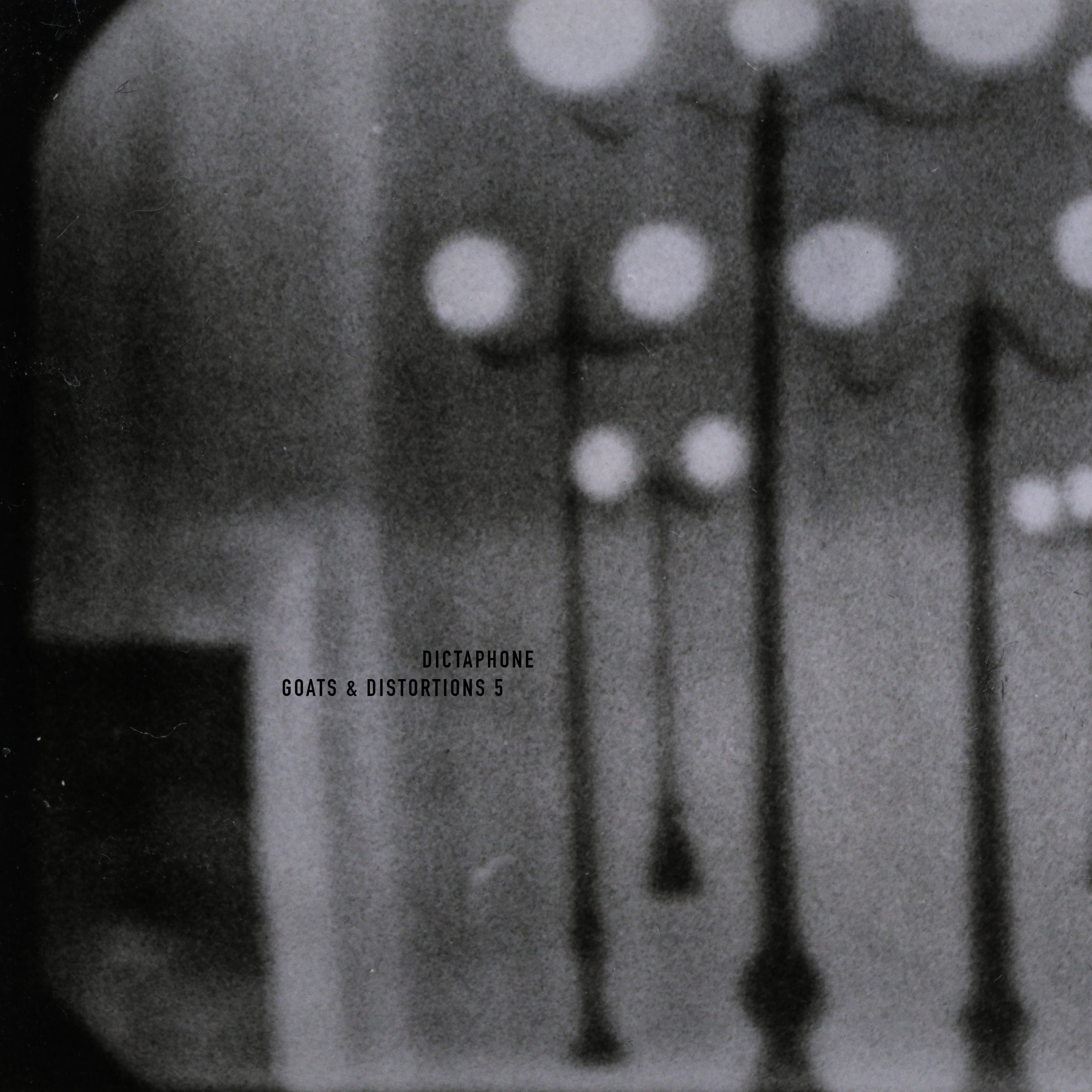 Dictaphone – Goats & Distortions 5