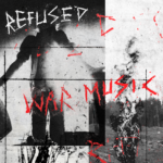 Refused – War Music