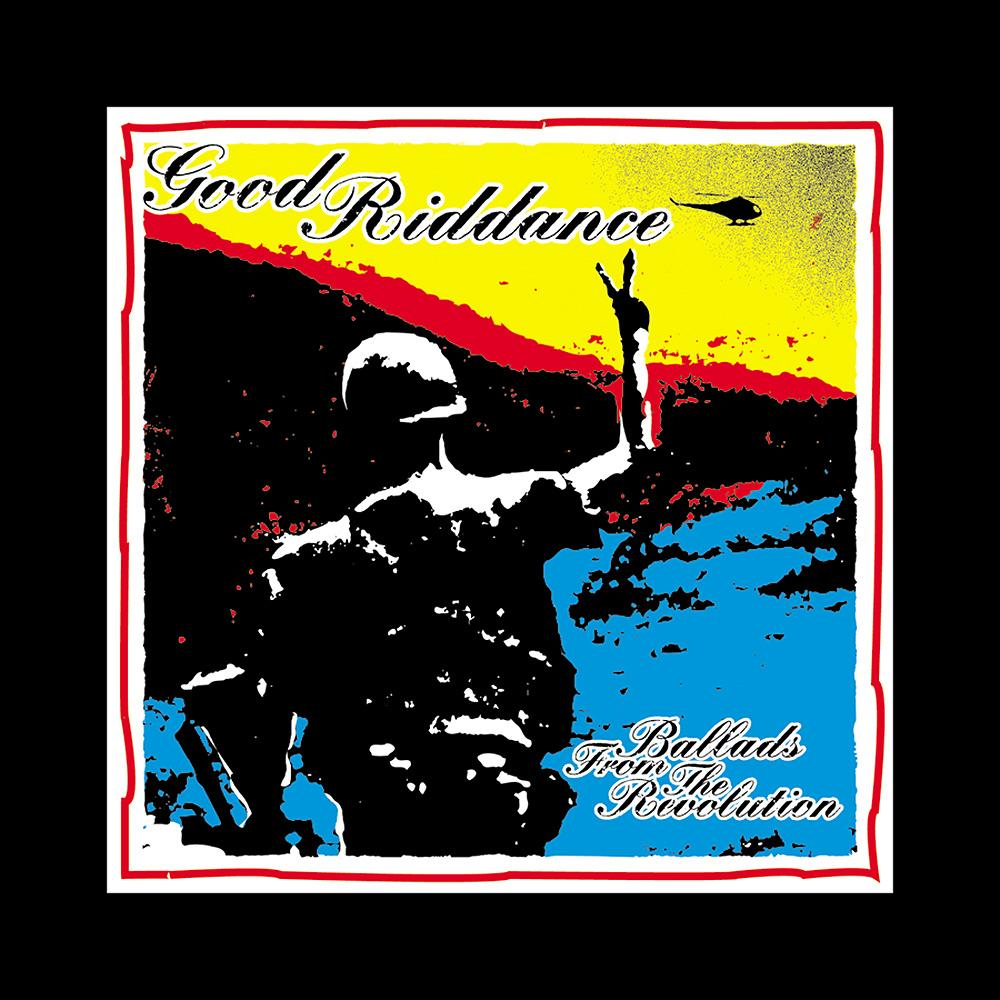 Back In Time: GOOD RIDDANCE – Ballads From The Revolution (1998)