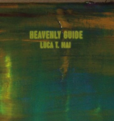 Luca T. Mai – Heavenly Guide