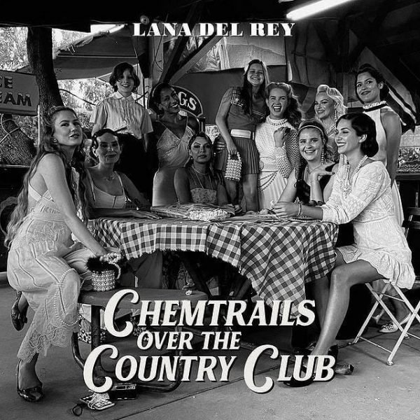 Lana Del Rey – Chemtrails Over The Country Club