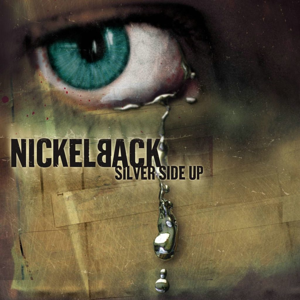 Back In Time: NICKELBACK – Silver Side Up (2001)