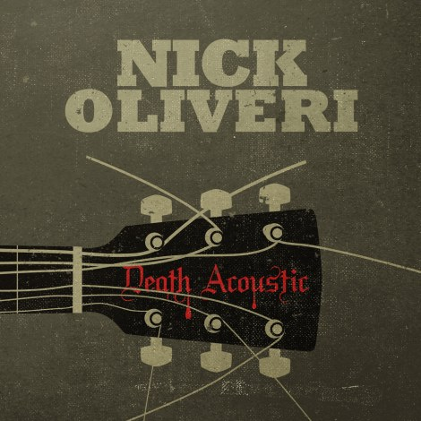 Nick Oliveri – Death Acoustic