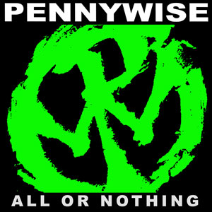 Pennywise – All Or Nothing