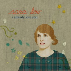 Sara Lov – I Already Love You
