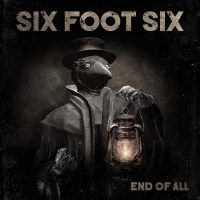 Six Foot Six – End Of All