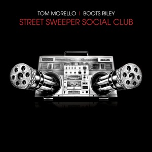 Tom Morello – Street Sweeper Social Club