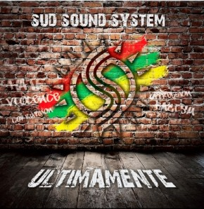 Sud Sound System – Ultimamente