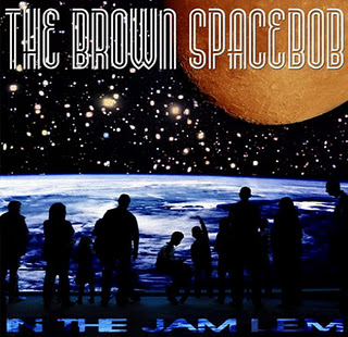 The Brown Spacebob – In The Jam LEM