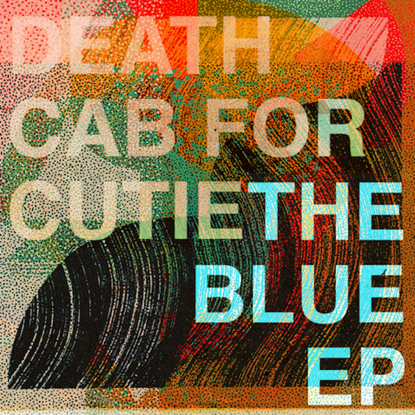 Death Cab For Cutie – The Blue Ep