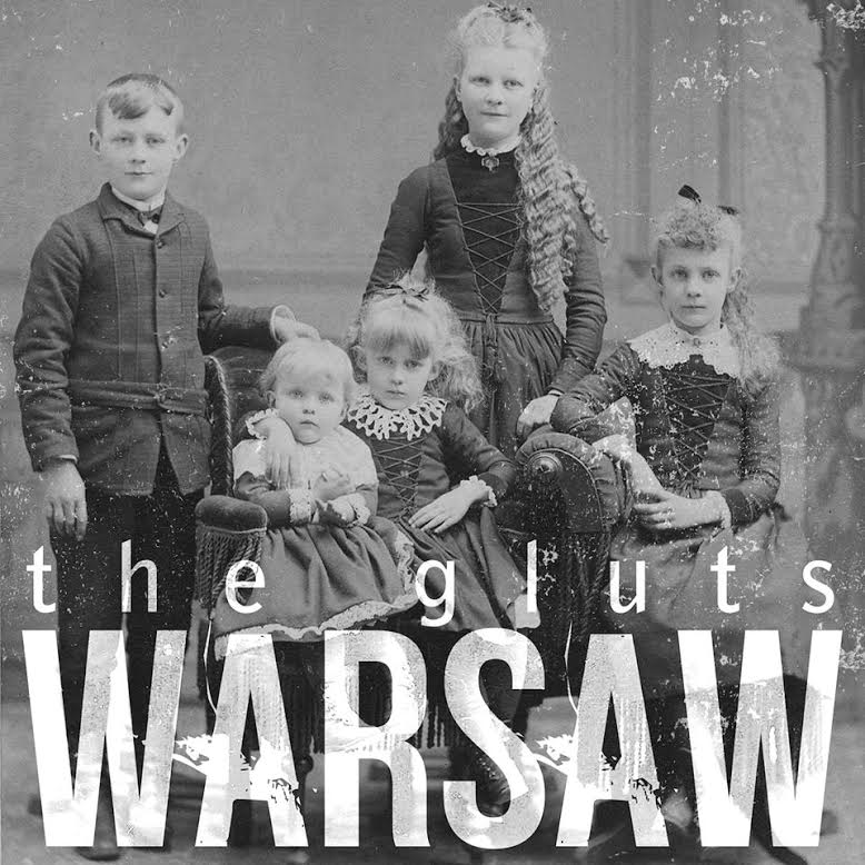 The Gluts – Warsaw