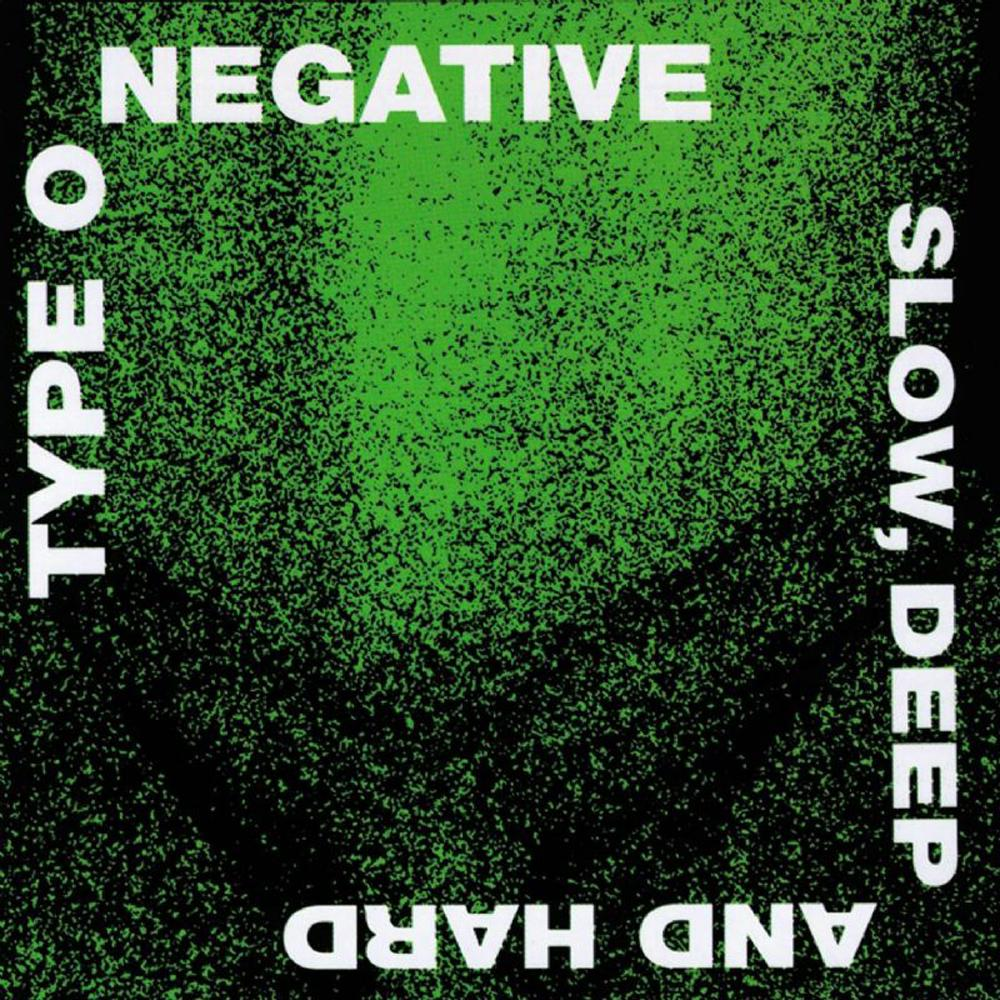 Back In Time: TYPE O NEGATIVE – Slow, Deep And Hard (1991)
